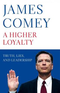 """Book cover of James Comey's """"A Higher Loyalty"""""""