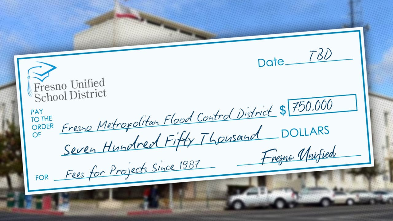 Montage of Fresno Unified building and a check from the district for $750,000 to pay for past due flood control fees